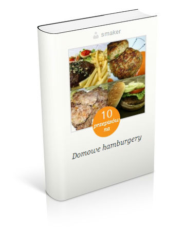Książka kucharska: 20 przepisów na domowe hamburgery. Kliknij!