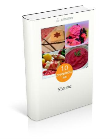 Książka kucharska: 10 przepisów na dania ze stewią. Klikni!