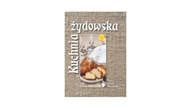 Kuchnia żydowska Książki Na Smakerpl