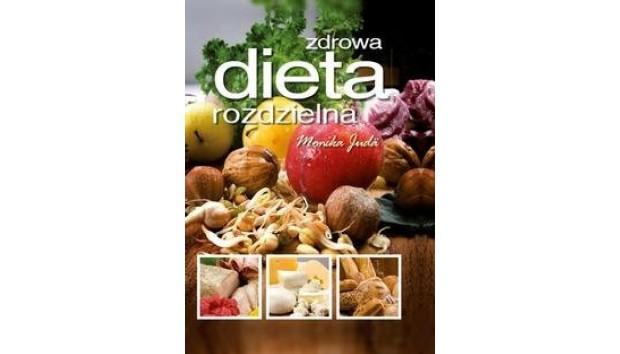 Zdrowa Dieta Rozdzielna Newsy Na Smaker Pl
