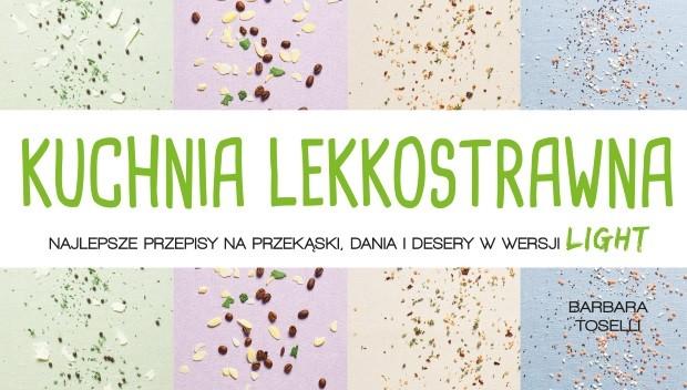 Kuchnia Lekkostrawna Szkoła Gotowania Książki Na Smakerpl