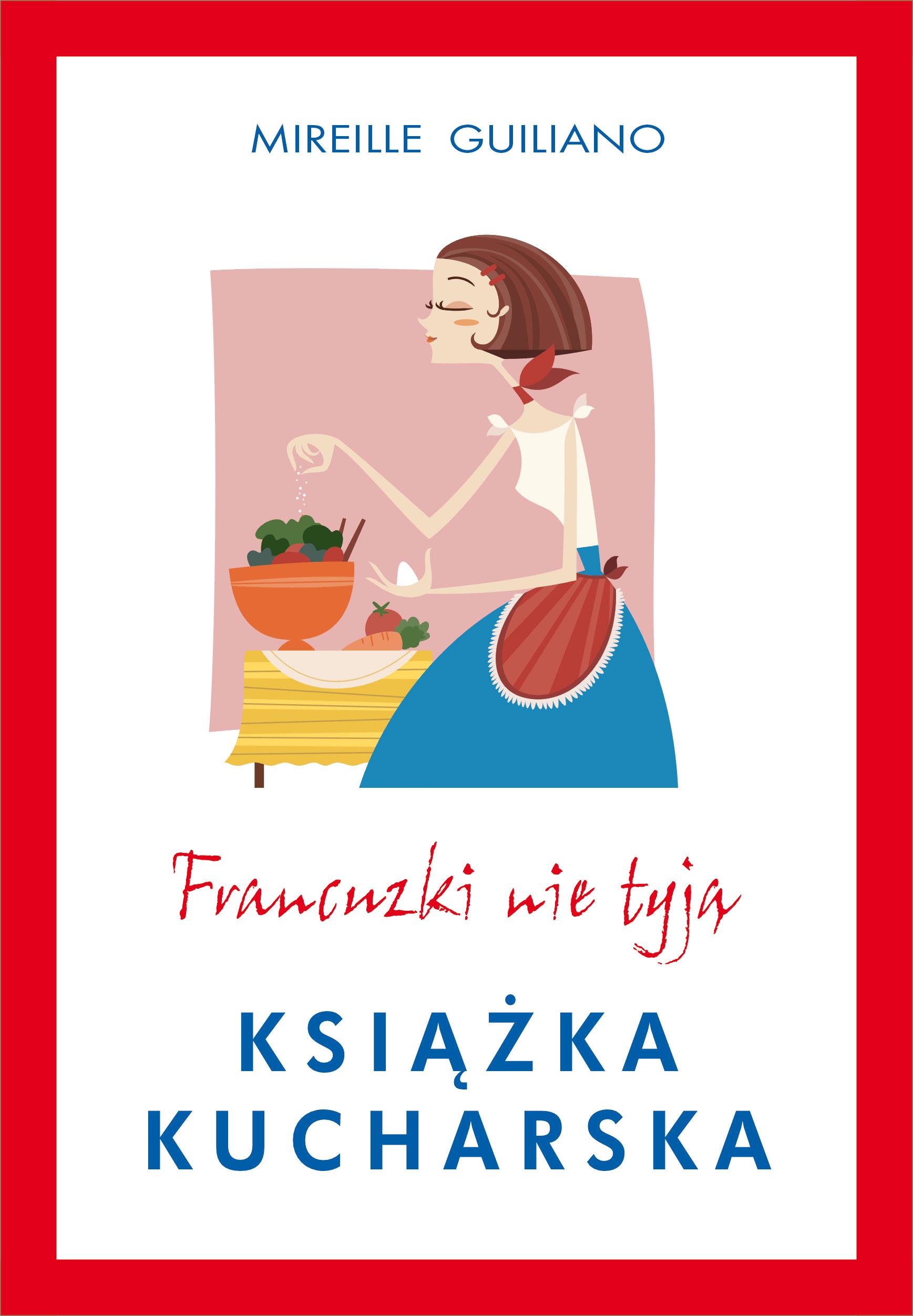 Książka kucharska. Francuzki nie tyją